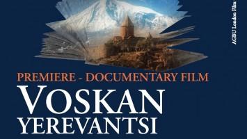 AGBU London Launches a Monumental Film, Voskan Yerevantsi.