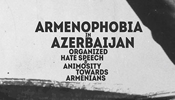 Ombudsman of Artsakh publishes official report on Armenophobia in Azerbaijan