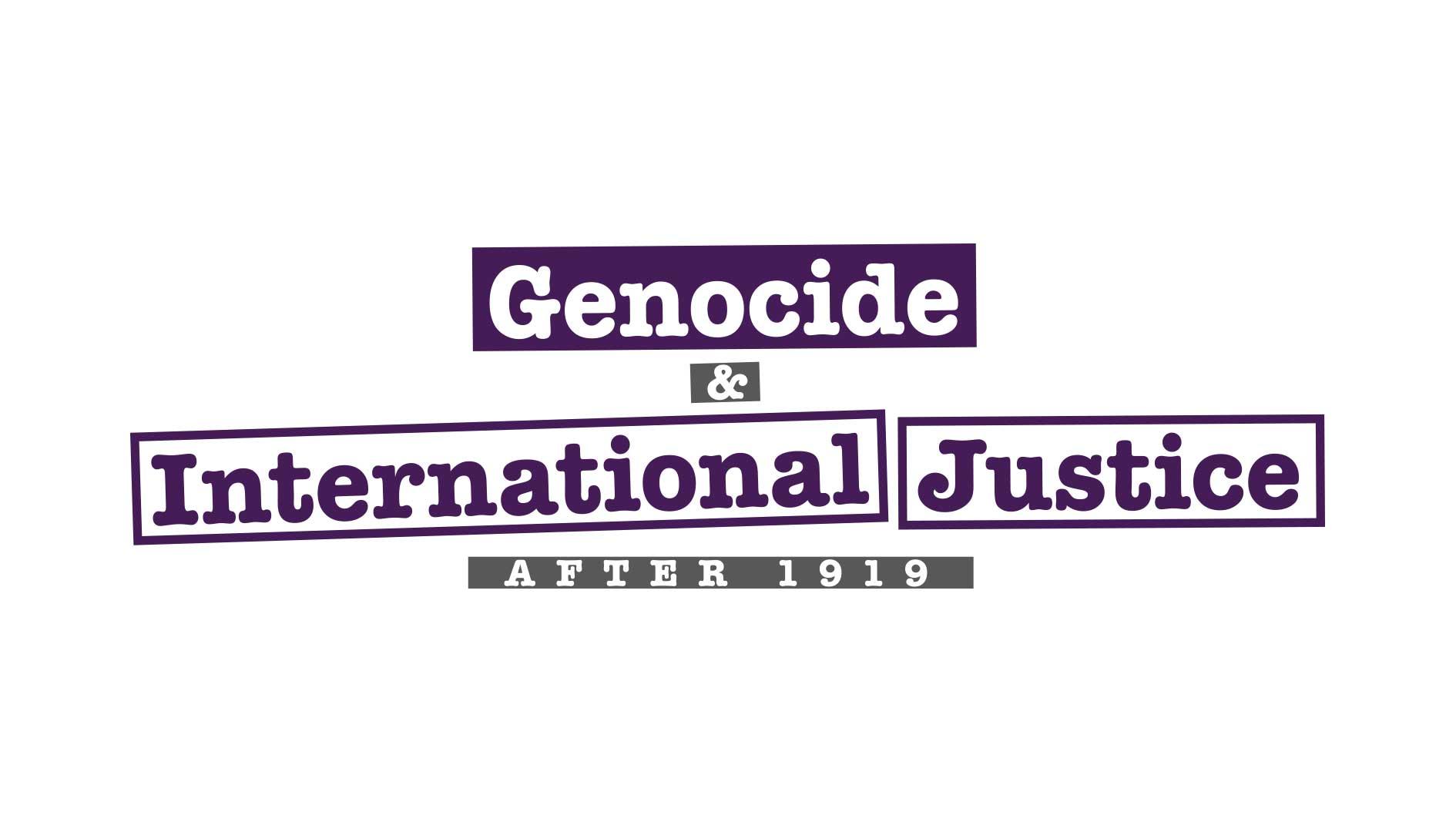 Genocide & International Justice after 1919