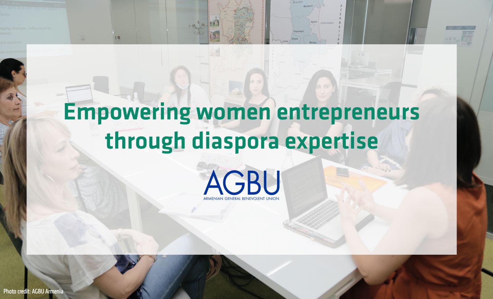 European Union Global Diaspora Facility collaborates with AGBU on Empowering Women Entrepreneurs through Diaspora Expertise